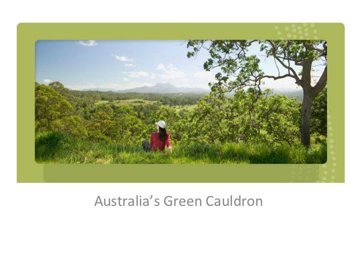 Australia's Green Cauldron