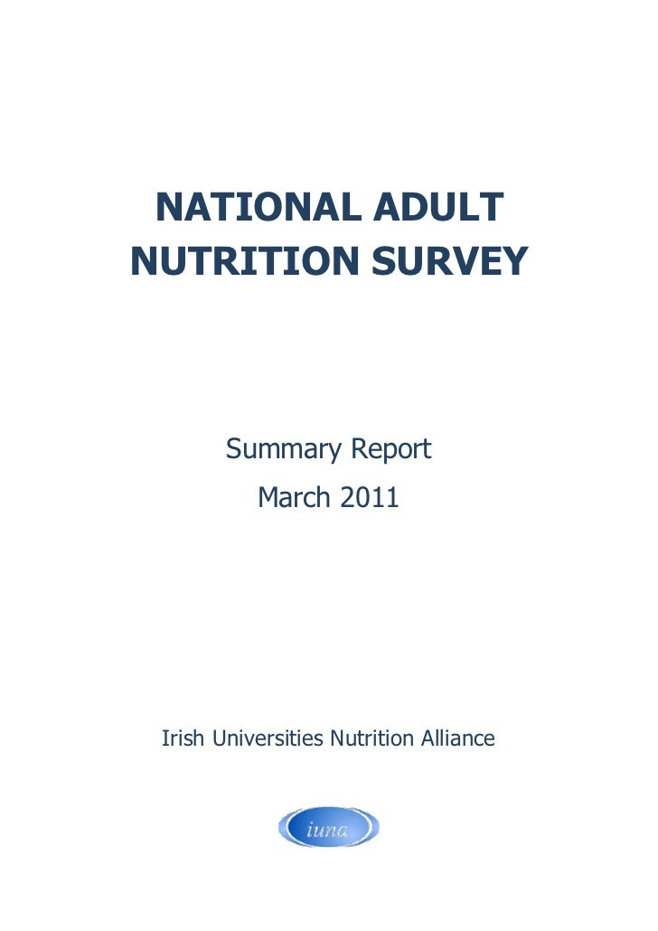 NATIONAL ADULTNUTRITION SURVEY        Summary Report           March 2011 Irish Universities Nutrition Alliance