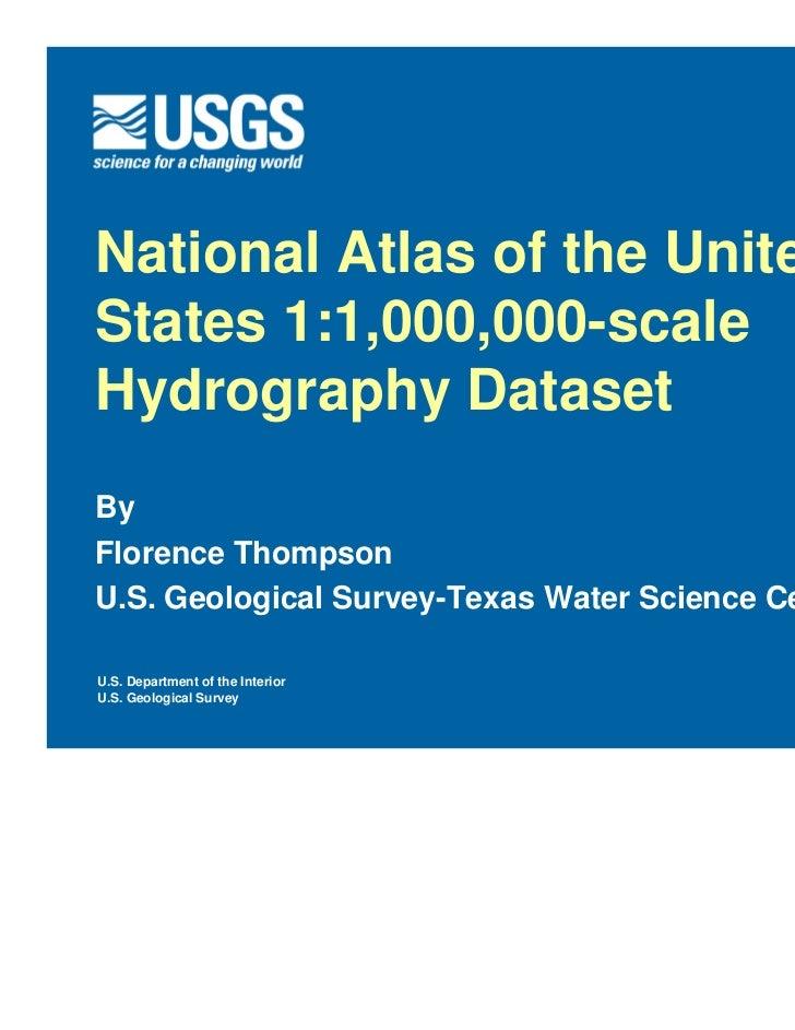 National Atlas of the UnitedStates 1:1,000,000-scaleHydrography DatasetByFlorence ThompsonU.S. Geological Survey-Texas Wat...