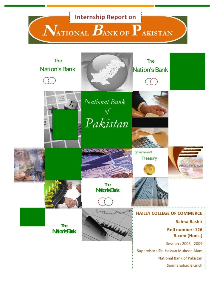 Internship Report on  NATIONAL BANK OF PAKISTAN      The                                    The Nation's Bank             ...
