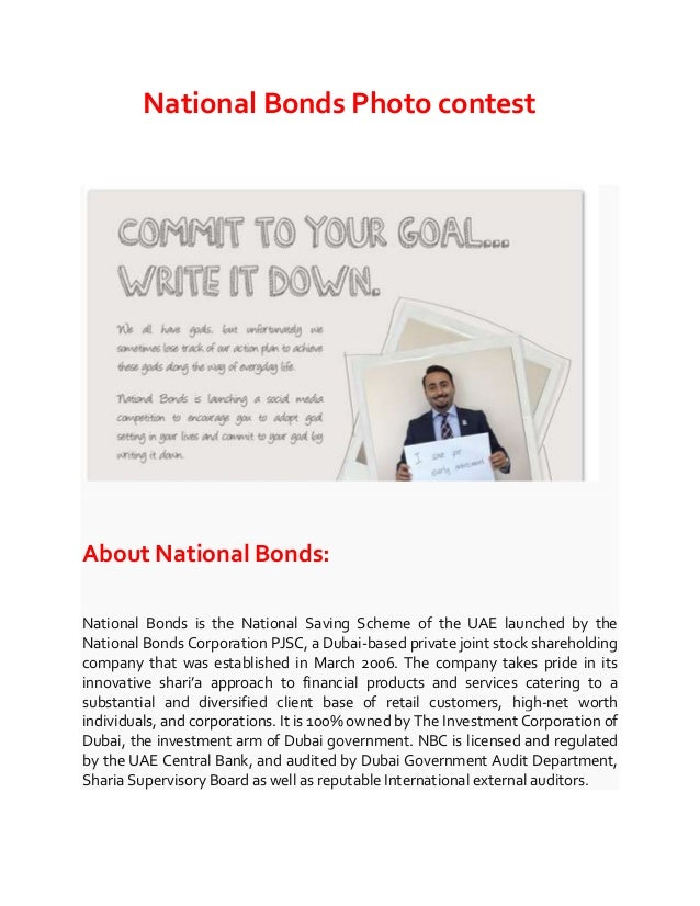 National Bonds Photo contest  About National Bonds: National Bonds is the National Saving Scheme of the UAE launched by th...