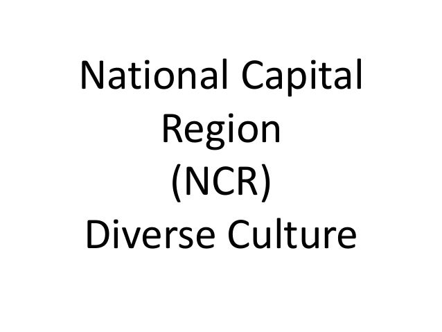 National Capital Region (NCR) Diverse Culture