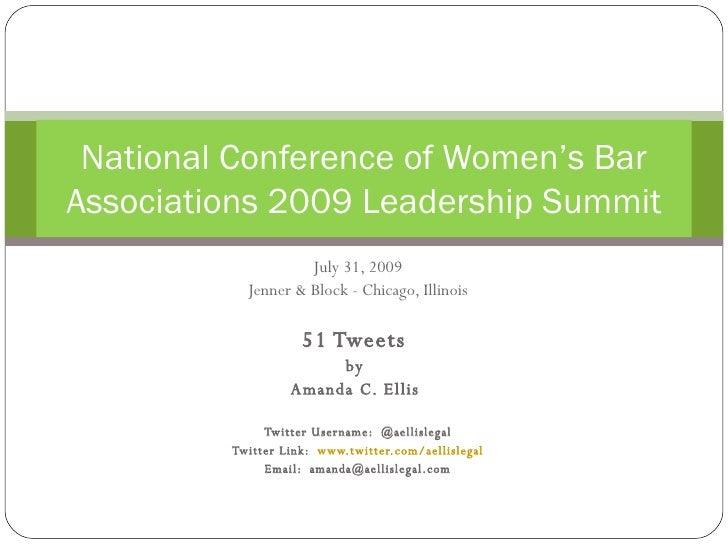 51 Tweets from NCWBA 2009 Leadership Summit