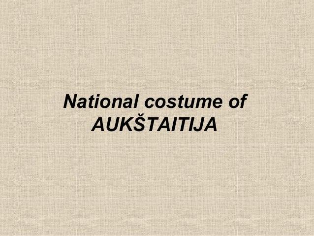 National costume of   AUKŠTAITIJA