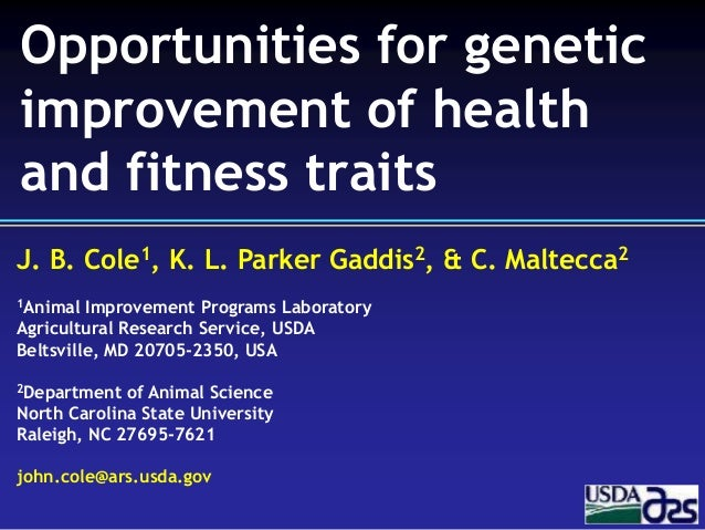 Opportunities for genetic improvement of health and fitness traits