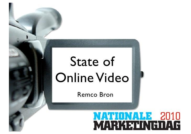 State ofOnline Video   Remco Bron
