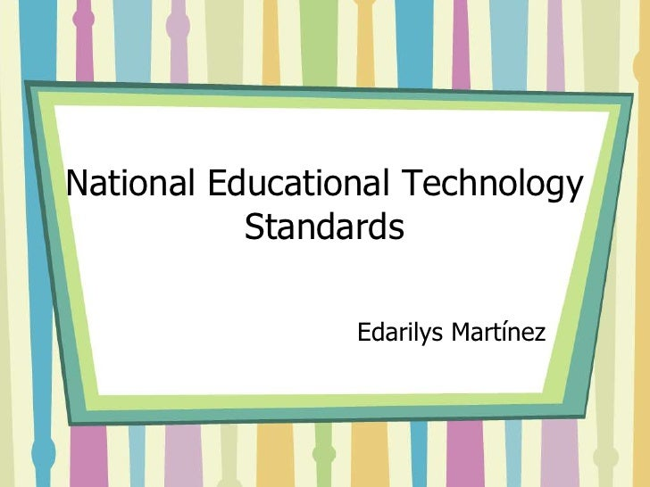 National Educational Technology Standards[1]