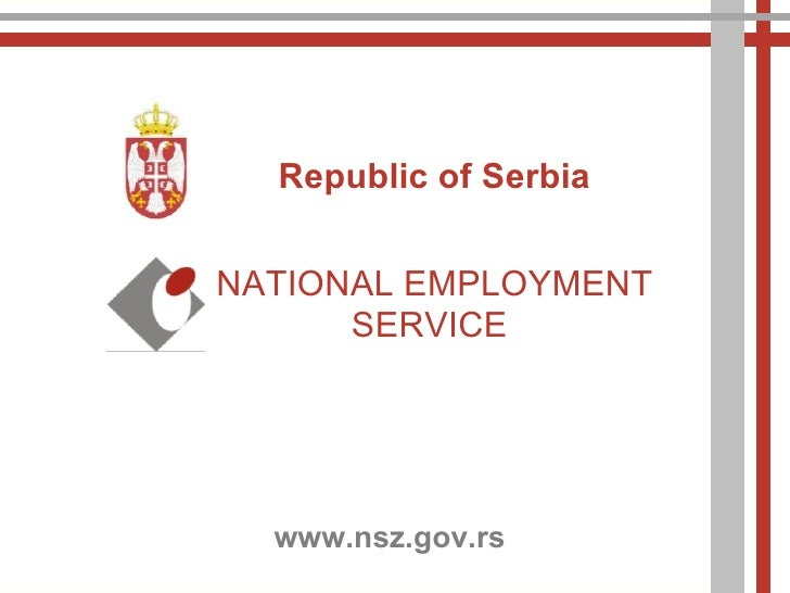 10/7/2011 Republic of Serbia NATIONAL EMPLOYMENT SERVICE  www.nsz.gov.rs
