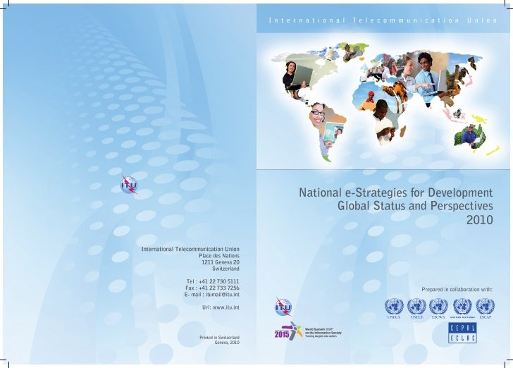 National e-Strategies   for Development      Global Status and        Perspectives            2010