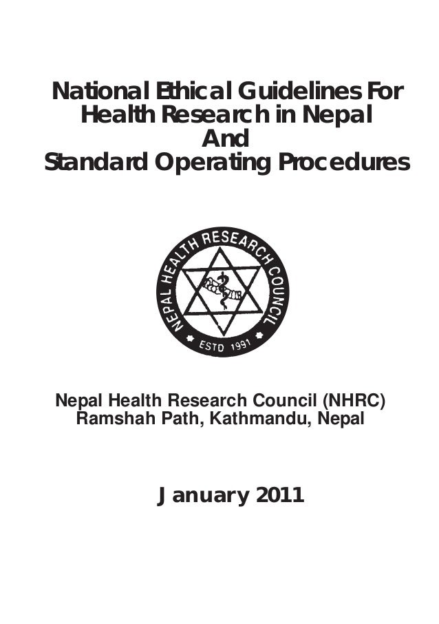 Nepal Health Research Council (NHRC) Ramshah Path, Kathmandu, Nepal National Ethical Guidelines For Health Research in Nep...