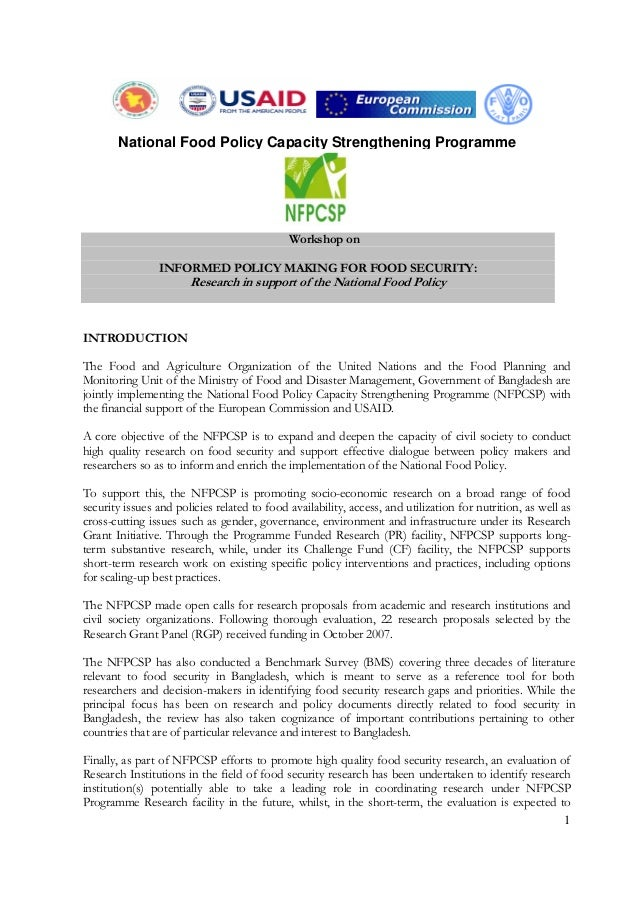 1 Workshop on INFORMED POLICY MAKING FOR FOOD SECURITY: Research in support of the National Food Policy INTRODUCTION The F...
