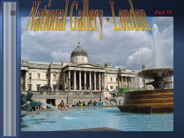 National Gallery - London Part 10