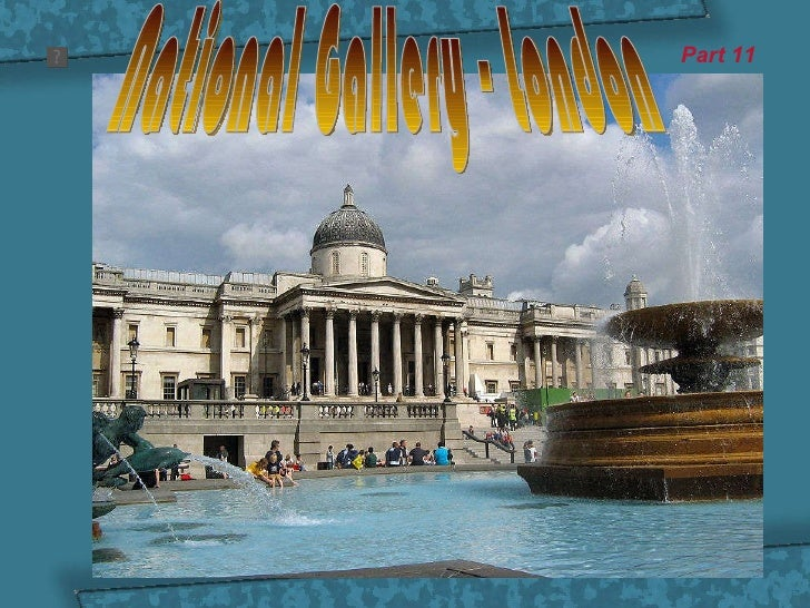 National gallery London (part 11)