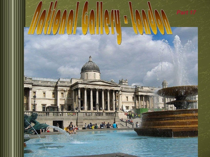National Gallery - London Part 1 7