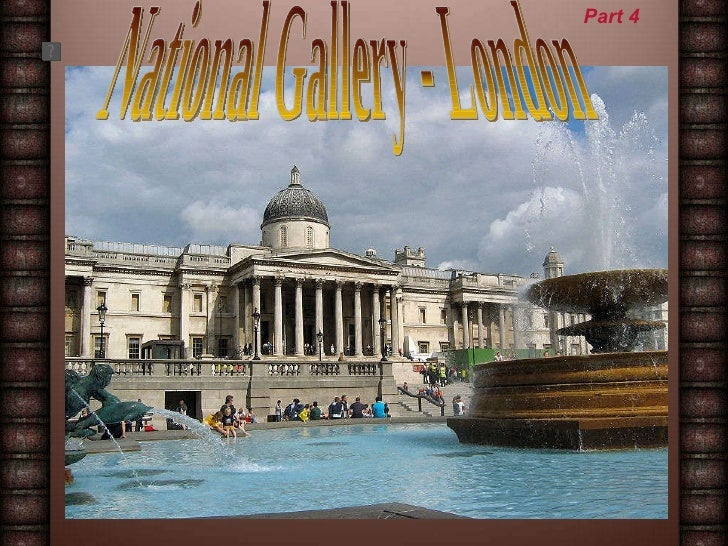 National Gallery - London Part 4