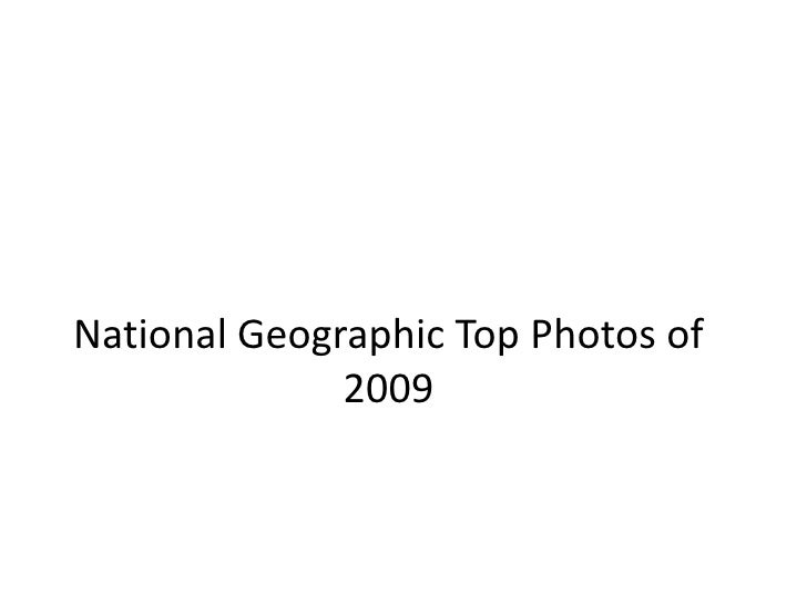 National Geographic Top Photos of 2009<br />