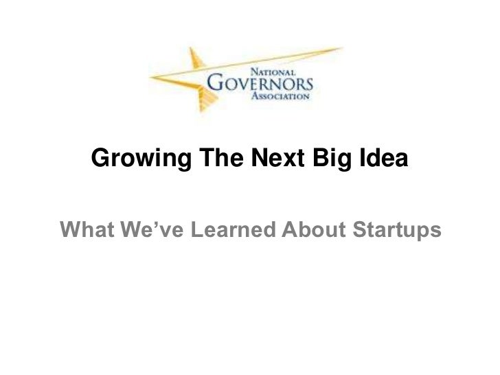Growing The Next Big IdeaWhat We've Learned About Startups
