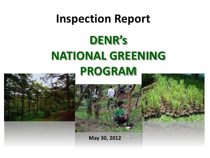 Inspection Report      DENR'sNATIONAL GREENING    PROGRAM     May 30, 2012