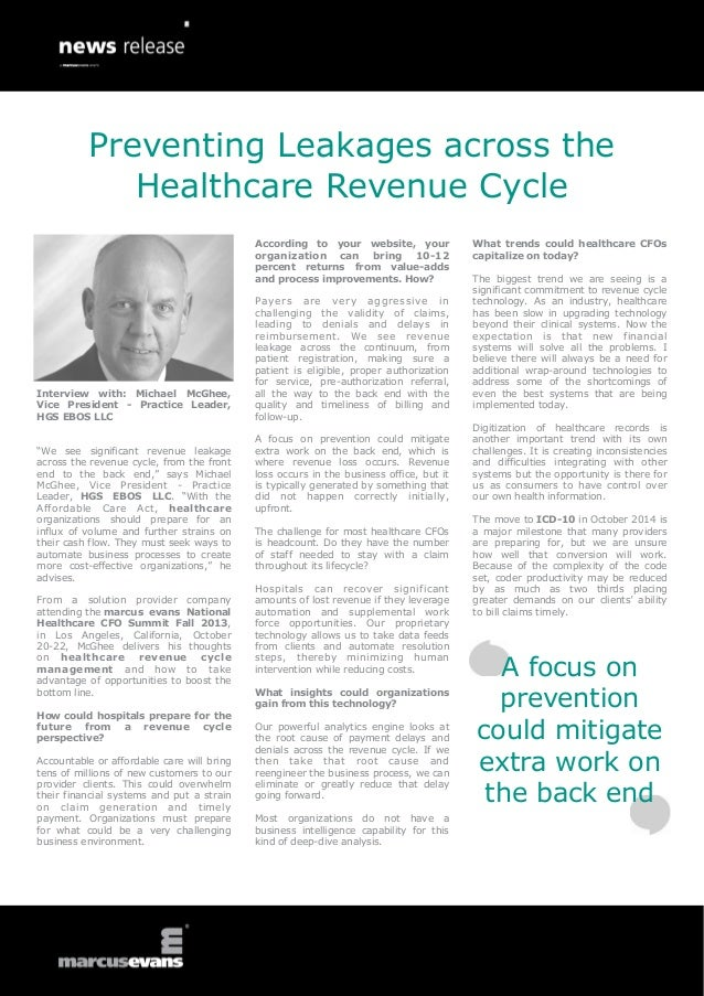 """Interview with: Michael McGhee, Vice President - Practice Leader, HGS EBOS LLC """"We see significant revenue leakage across ..."""