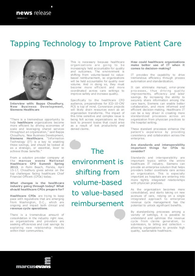 Tapping Technology to Improve Patient Care                                           This is necessary because healthcare ...