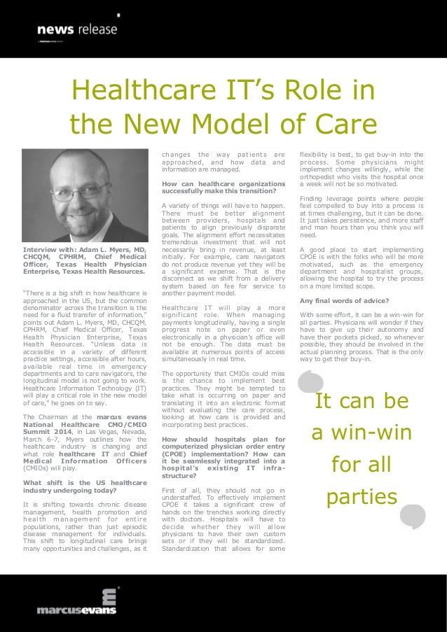 Healthcare IT's Role in the New Model of Care c ha ng e s the w ay p at i e nts approached, and how data information are m...