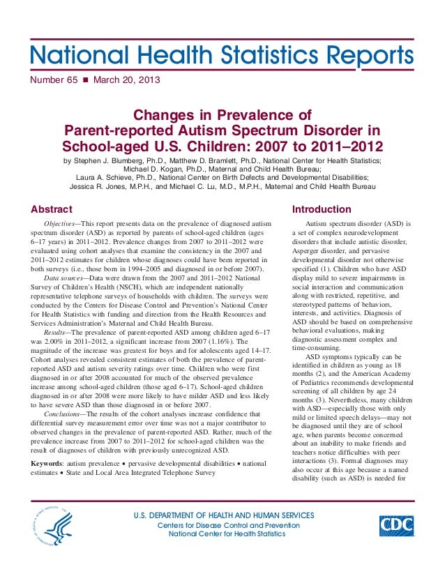 Number 65 n March 20, 2013Changes in Prevalence ofParent-reported Autism Spectrum Disorder inSchool-aged U.S. Children: 20...