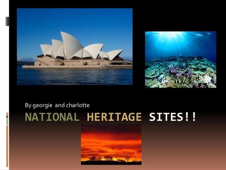 National heritage sites!!
