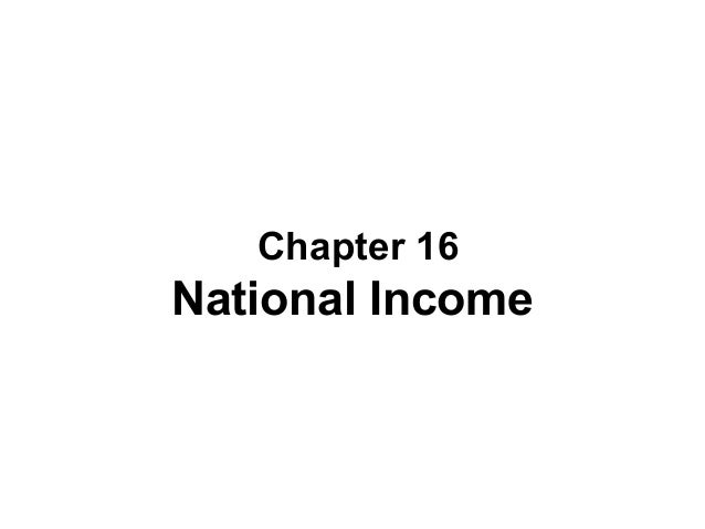 Chapter 16  National Income