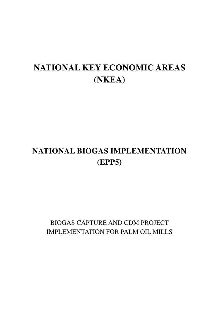 NATIONAL KEY ECONOMIC AREAS           (NKEA)NATIONAL BIOGAS IMPLEMENTATION             (EPP5)   BIOGAS CAPTURE AND CDM PRO...
