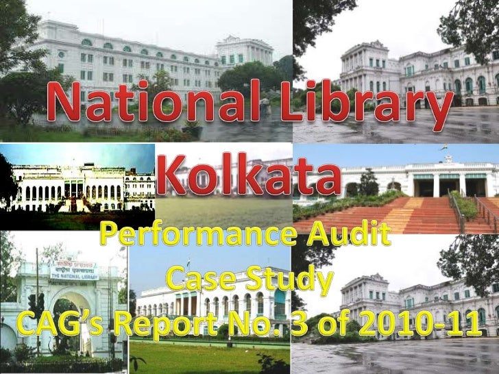Performance Audit of National Library India in Kolkata
