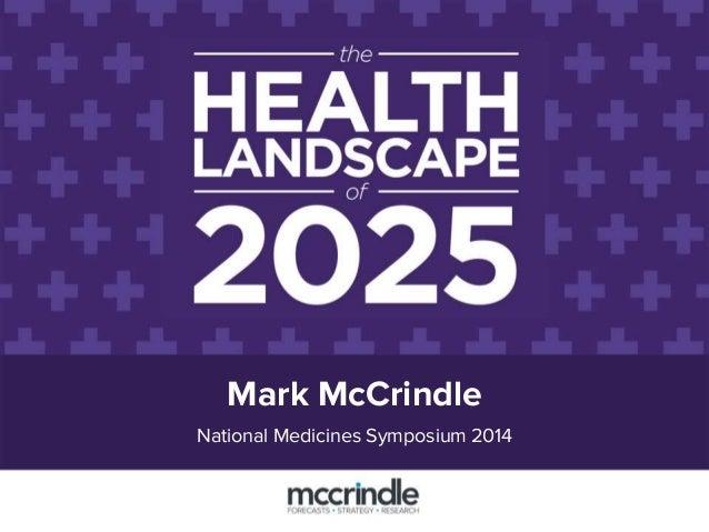 Mark McCrindle National Medicines Symposium 2014