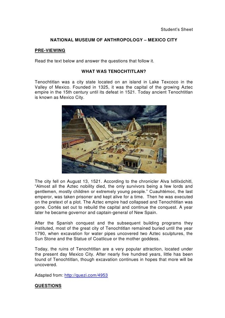 Student's Sheet<br />NATIONAL MUSEUM OF ANTHROPOLOGY – MEXICO CITY<br />PRE-VIEWING<br />Read the text below and answer th...