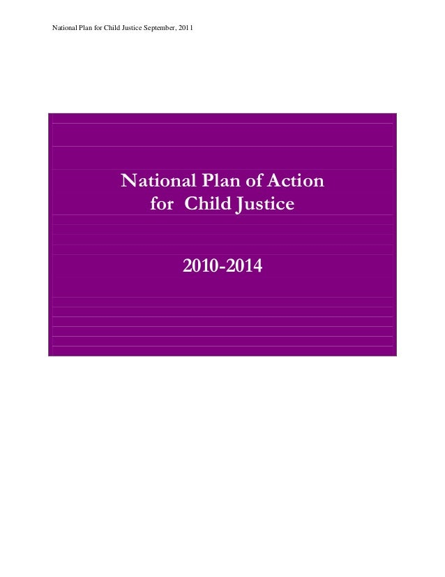 National Plan for Child Justice September, 2011                      National Plan of Action                        for Ch...