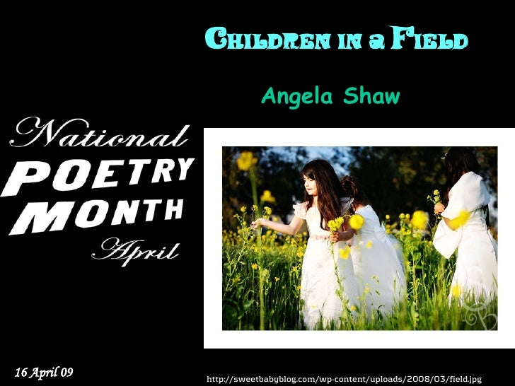 Children in a Field                          Angela Shaw     16 April 09   http://sweetbabyblog.com/wp-content/uploads/200...