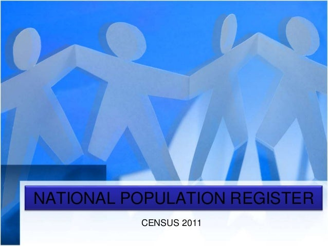 NATIONAL POPULATION REGISTER CENSUS 2011