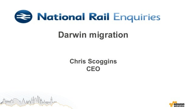 AWS Enterprise Summit London | National Rail Enquiries Darwin Migration