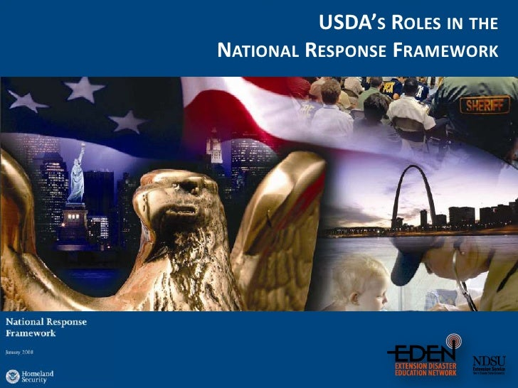 USDA's Roles in theNational Response Framework<br />