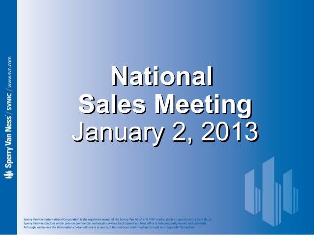 Sperry Van Ness #CRE National Sales Meeting 1-2-13