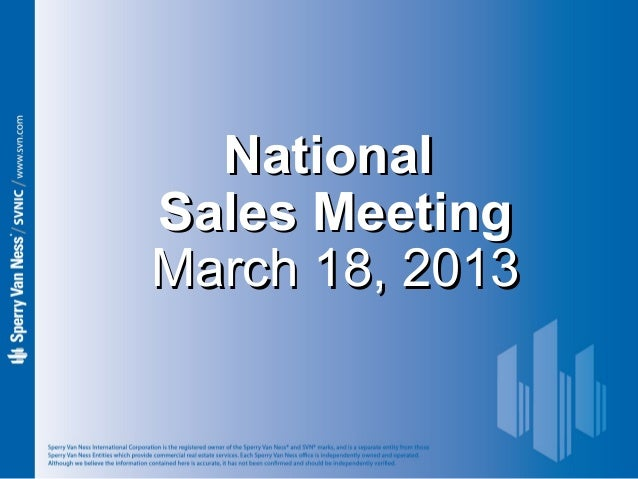 Sperry Van Ness #CRE National Sales Meeting 3-18-13