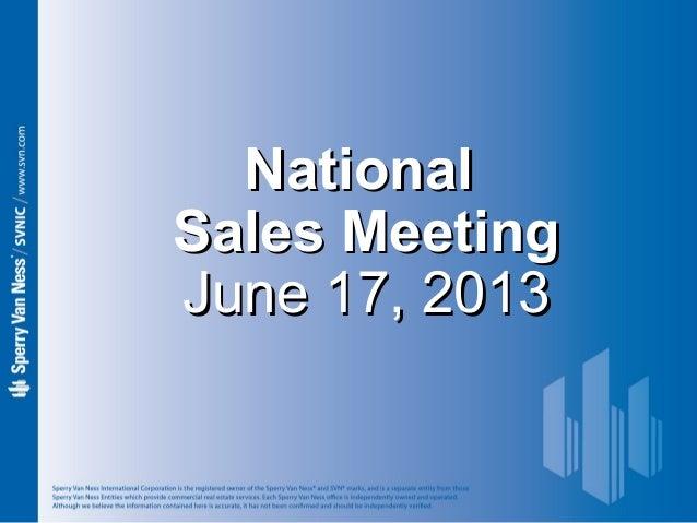 Sperry Van Ness #CRE National Sales Meeting 6-17-13