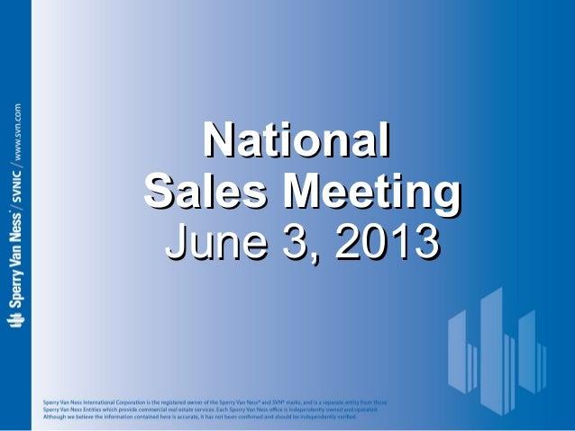 Sperry Van Ness #CRE National Sales Meeting 6-3-13