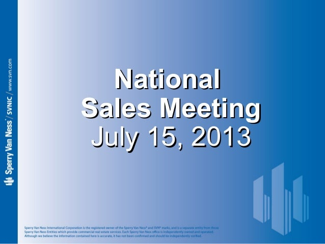 Sperry Van Ness #CRE National Sales Meeting 7-15-13