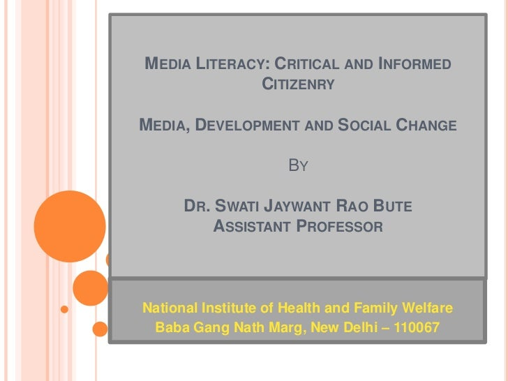 Swati Bute-Media Literacy:Critical and informed citizenry