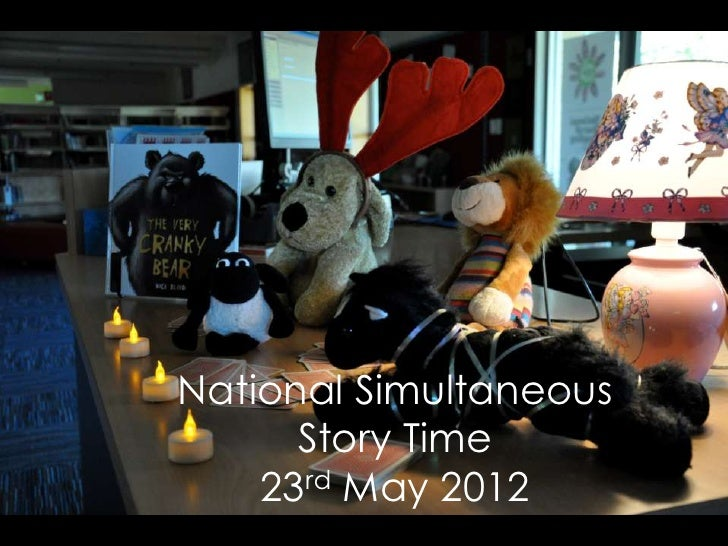 National Simultaneous      Story Time    23rd May 2012