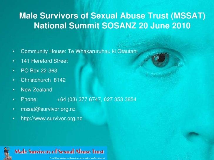 Male Survivors of Sexual Abuse Trust (MSSAT)National Summit SOSANZ 20 June 2010 <br />Community House: Te WhakaruruhaukiOt...