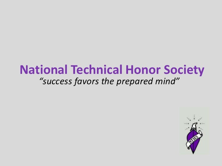 "National Technical Honor Society<br />""success favors the prepared mind""<br />"