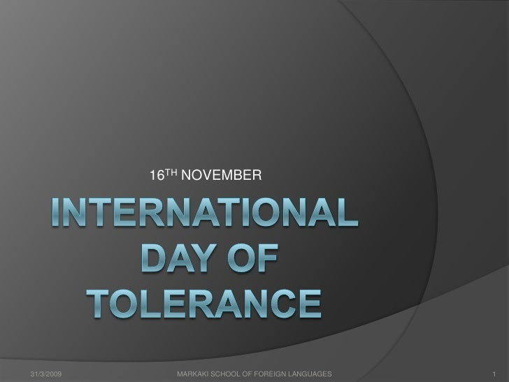 National Tolerance Day, a CPE lesson