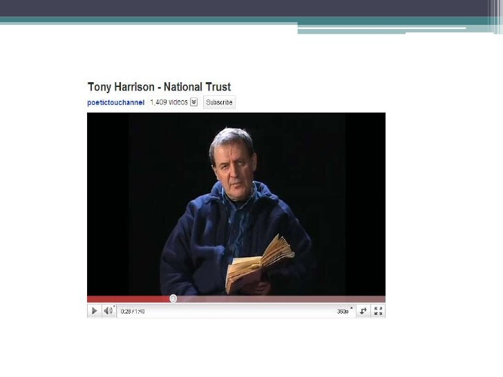 Tony Harrison national trust analysis