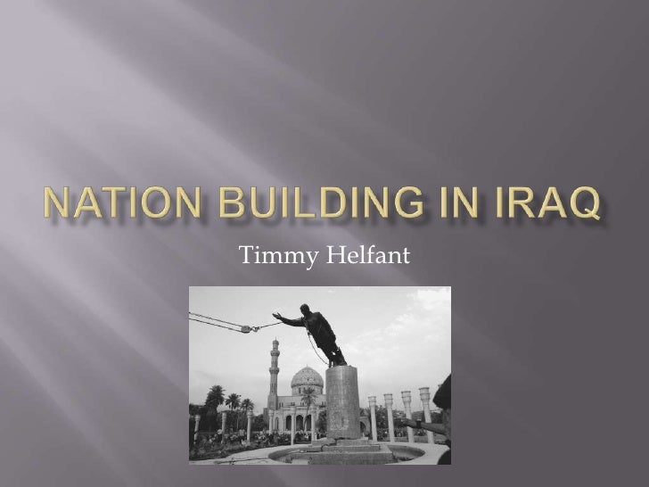 Nation building in iraq