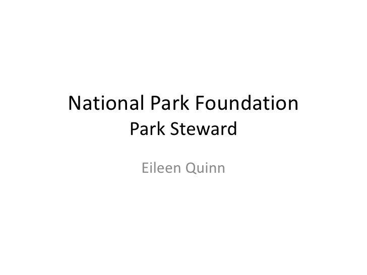 National Park Foundation      Park Steward       Eileen Quinn